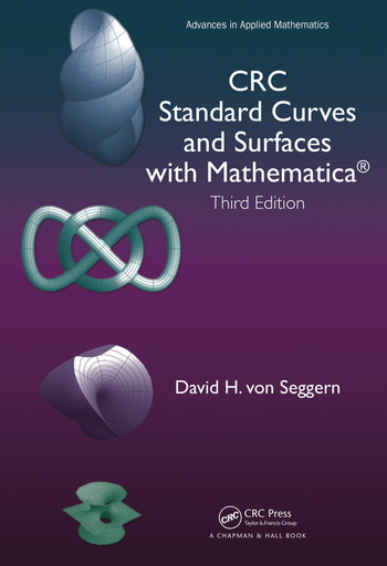 CRC Standard Curves and Surfaces with Mathematica, Third Edition book cover