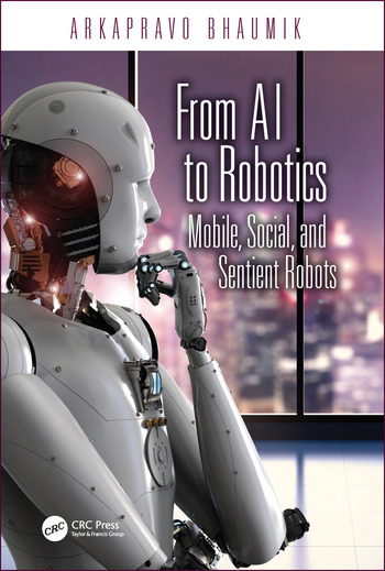 From AI to Robotics Mobile, Social, and Sentient Robots book cover