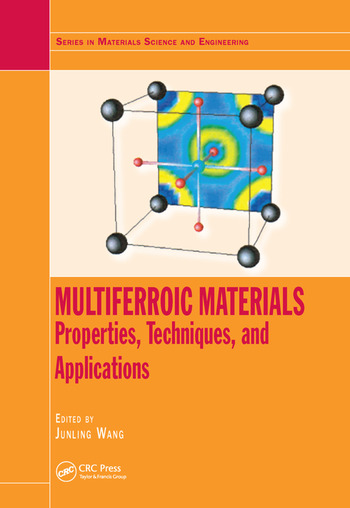 Multiferroic Materials Properties, Techniques, and Applications book cover