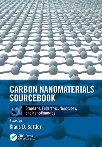 Carbon Nanomaterials Sourcebook Graphene, Fullerenes, Nanotubes, and Nanodiamonds, Volume I book cover
