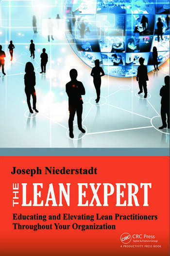 The Lean Expert Educating and Elevating Lean Practitioners Throughout Your Organization book cover