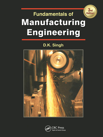 Fundamentals of Manufacturing Engineering, Third Edition book cover