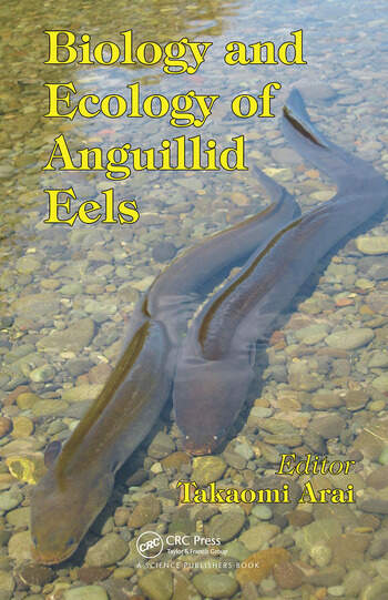 Biology and Ecology of Anguillid Eels book cover