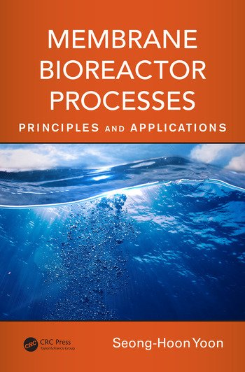 Membrane Bioreactor Processes Principles and Applications book cover