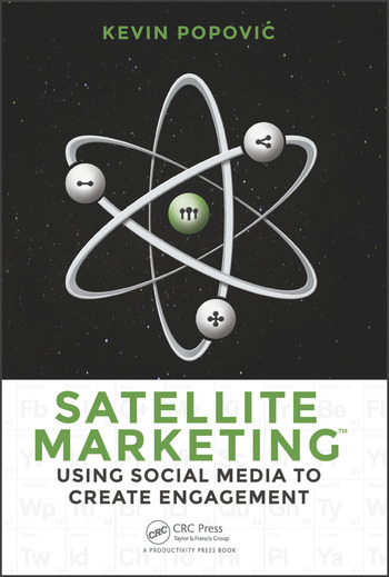 Satellite Marketing Using Social Media to Create Engagement book cover