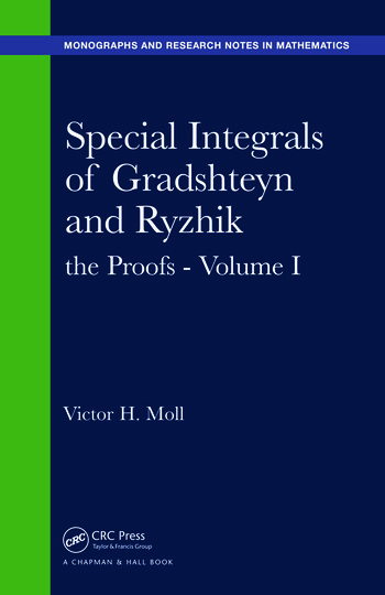 Special Integrals of Gradshteyn and Ryzhik the Proofs - Volume I book cover