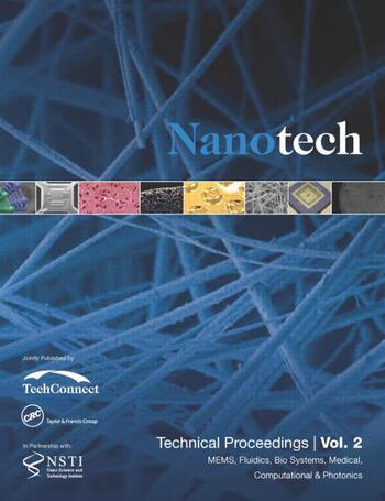 Nanotechnology 2014 MEMS, Fluidics, Bio Systems, Medical, Computational & Photonics Technical Proceedings of the 2014 NSTI Nanotechnology Conference and Expo (Volume 2) book cover