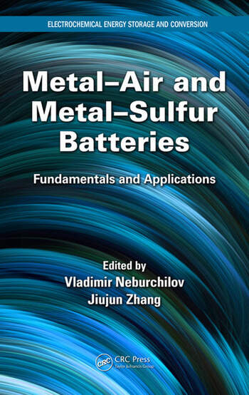 Metal-Air and Metal-Sulfur Batteries Fundamentals and Applications book cover