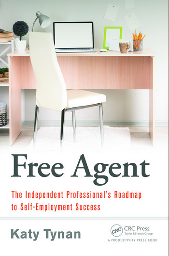 Free Agent The Independent Professional's Roadmap to Self-Employment Success book cover