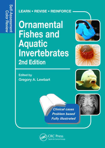 Ornamental Fishes and Aquatic Invertebrates Self-Assessment Color Review, Second Edition book cover