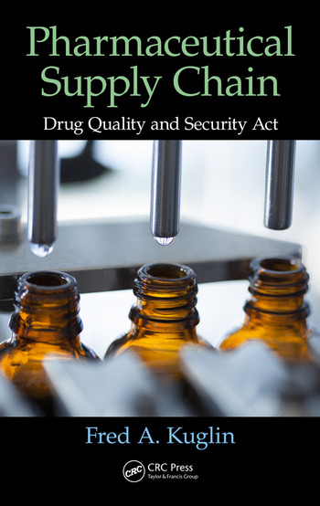 Pharmaceutical Supply Chain Drug Quality and Security Act book cover