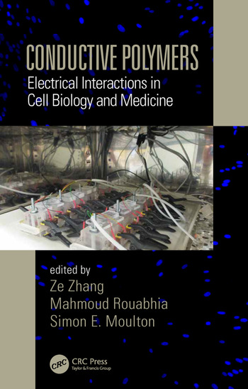 Conductive Polymers Electrical Interactions in Cell Biology and Medicine book cover
