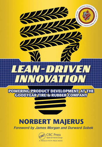 Lean-Driven Innovation Powering Product Development at The Goodyear Tire & Rubber Company book cover