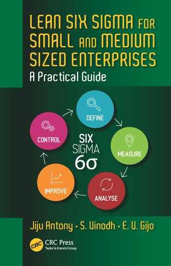 Lean Six Sigma for Small and Medium Sized Enterprises A Practical Guide book cover