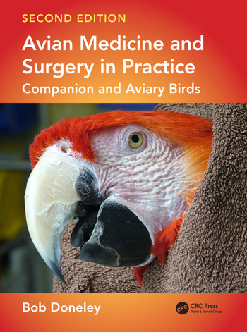Avian Medicine and Surgery in Practice Companion and Aviary Birds, Second Edition book cover