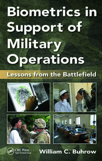 Biometrics in Support of Military Operations Lessons from the Battlefield book cover