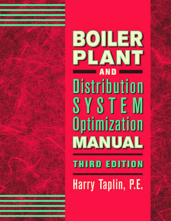 Boiler Plant and Distribution System Optimization Manual, Third Edition book cover