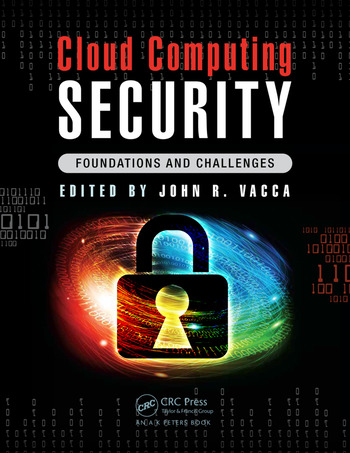 Cloud Computing Security Foundations and Challenges book cover
