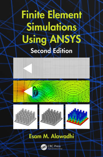 Finite Element Simulations Using ANSYS book cover
