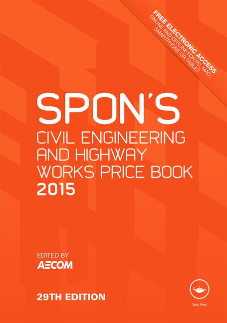 Spon's Civil Engineering and Highway Works Price Book 2015 book cover