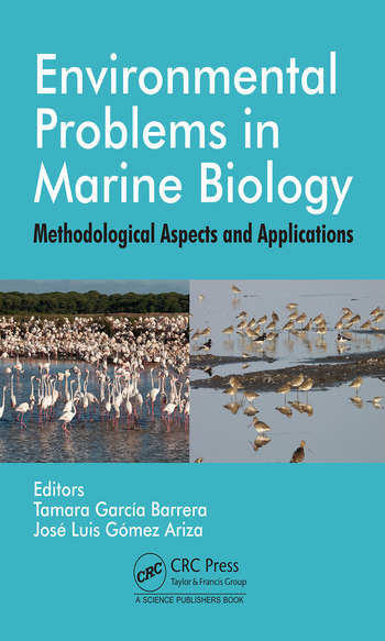 Environmental Problems in Marine Biology Methodological Aspects and Applications book cover