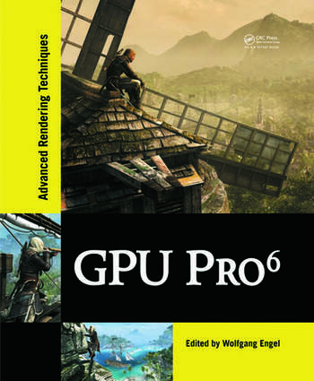 GPU Pro 6 Advanced Rendering Techniques book cover