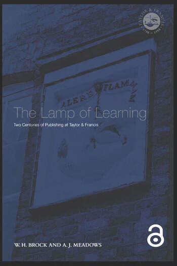 The Lamp Of Learning Taylor & Francis And Two Centuries Of Publishing book cover
