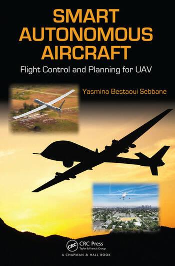 Smart Autonomous Aircraft Flight Control and Planning for UAV book cover