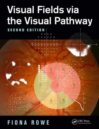 Visual Fields via the Visual Pathway book cover