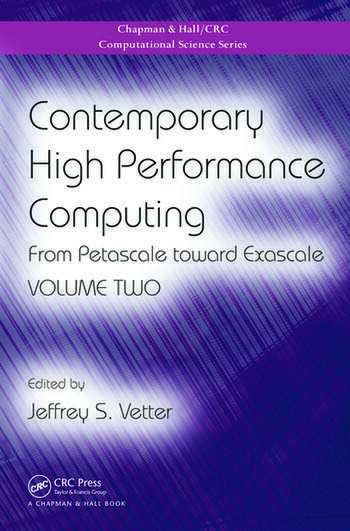 Contemporary High Performance Computing From Petascale toward Exascale, Volume Two book cover