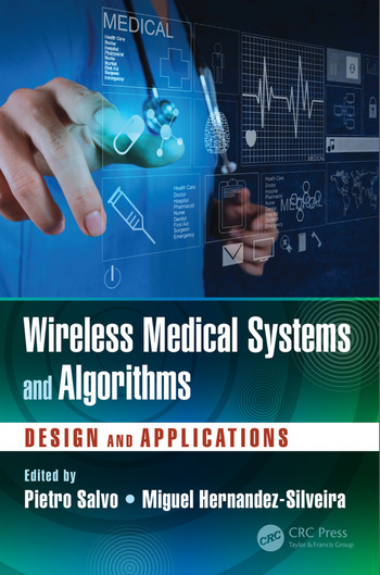 Wireless Medical Systems and Algorithms Design and Applications book cover