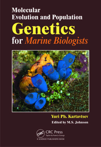Molecular Evolution and Population Genetics for Marine Biologists book cover