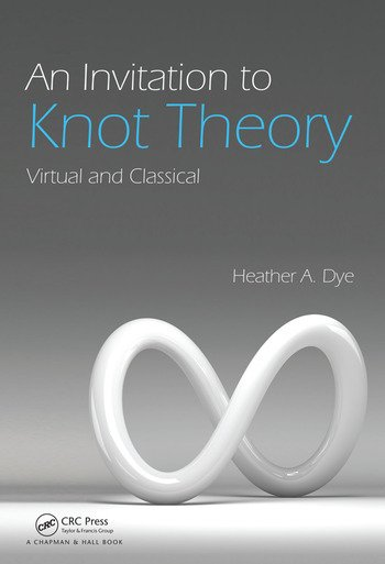 An Invitation to Knot Theory Virtual and Classical book cover