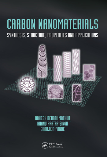 Carbon Nanomaterials Synthesis, Structure, Properties and Applications book cover