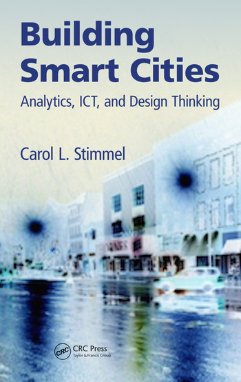 Building Smart Cities Analytics, ICT, and Design Thinking book cover