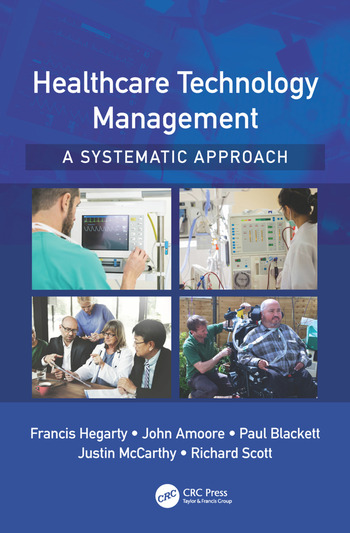 Healthcare Technology Management A Systematic Approach Crc Press