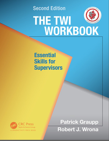 The TWI Workbook Essential Skills for Supervisors, Second Edition book cover