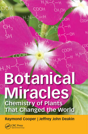 Botanical Miracles Chemistry of Plants That Changed the World book cover