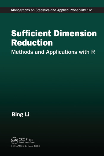 Sufficient Dimension Reduction Methods and Applications with R book cover