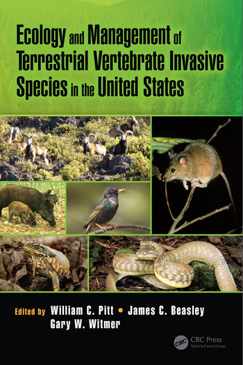 Ecology and Management of Terrestrial Vertebrate Invasive Species in the United States book cover