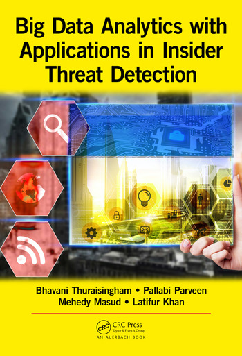 Big Data Analytics with Applications in Insider Threat Detection book cover