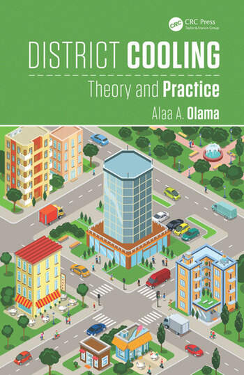 District Cooling Theory And Practice Crc Press Book