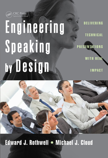 Engineering Speaking by Design Delivering Technical Presentations with Real Impact book cover