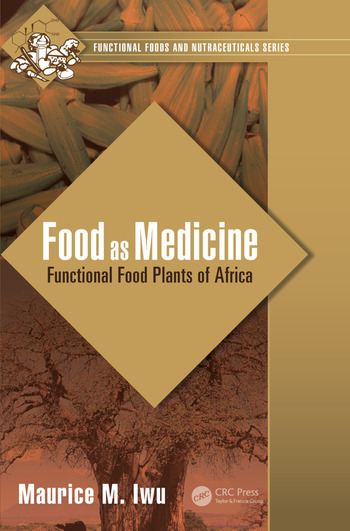 Food as Medicine Functional Food Plants of Africa book cover