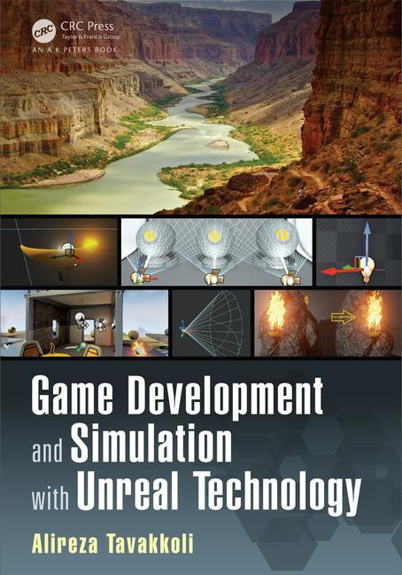 Game Development and Simulation with Unreal Technology book cover