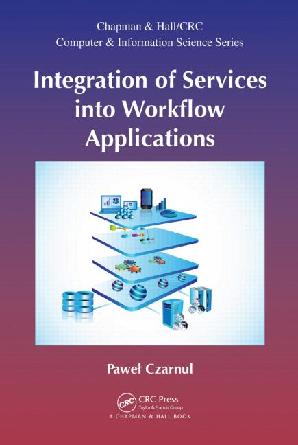 Integration of Services into Workflow Applications book cover