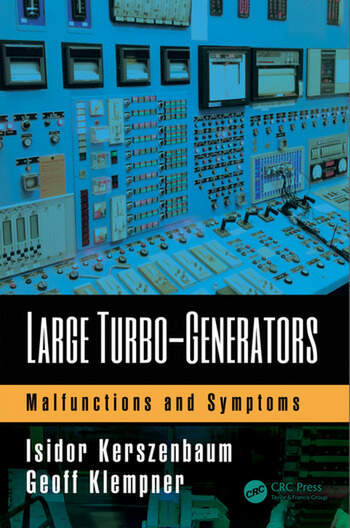 Large Turbo-Generators: Malfunctions and Symptoms - CRC Press Book