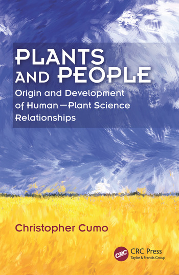 Plants and People Origin and Development of Human--Plant Science Relationships book cover