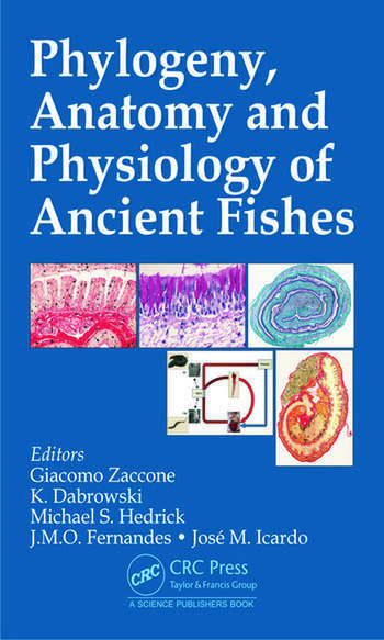 Phylogeny, Anatomy and Physiology of Ancient Fishes - CRC Press Book