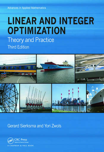 Linear and Integer Optimization Theory and Practice, Third Edition book cover